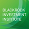 BlackRock Investment Institute