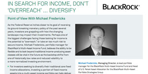 Thumb Point of View: Read BlackRock's Point of View on the Multi-Asset Income Fund with Michael Fredericks